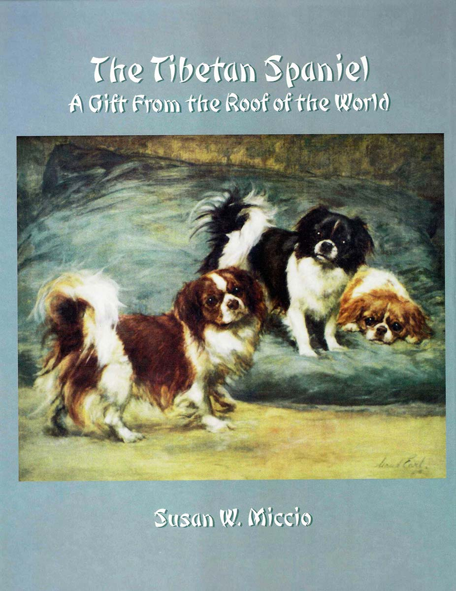 The Tibetan Spaniel - Gift from the Roof of the World